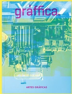 GRÀFFICA #21 ARTES GRÁFICAS