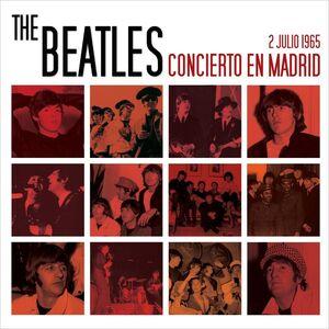THE BEATLES: CONCIERTO EN MADRID 2 JULIO 1965