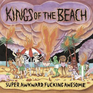SUPER AWKWARD, FUCKING AWESOME (LP)