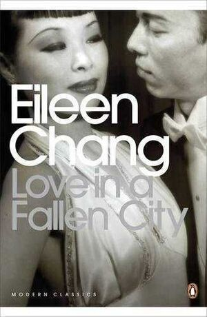 LOVE IN A FALLEN CITY : AND OTHER STORIES