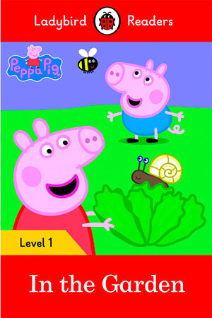 PEPPA PIG: IN THE GARDEN (LB)