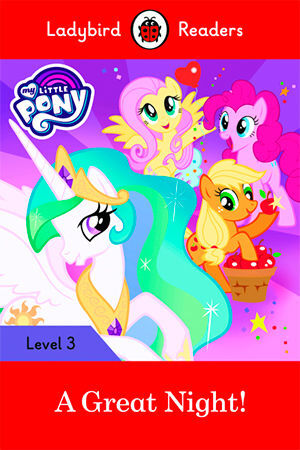 MY LITTLE PONY: A GREAT NIGHT! (LB)
