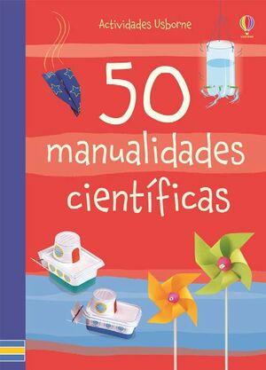 50 MANUALIDADES CIENTIFICAS