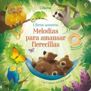 MELODIAS PARA AMANSAR FIERECILLAS