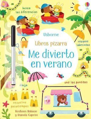 LIBROS PIZARRA : ME DIVIERTO EN VERANO