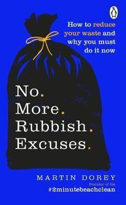 NO MORE RUBBISH EXCUSES!