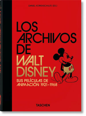 LOS ARCHIVOS DE WALT DISNEY: SUS PELÍCULAS DE ANIMACIÓN.