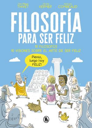 FILOSOFÍA PARA SER FELIZ