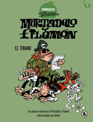 EL TIRANO (ESENCIALES IBÁÑEZ 3)