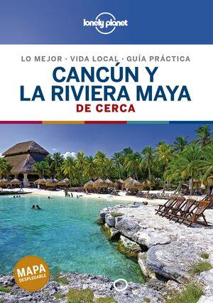 CANCUN Y LA RIVIERA MAYA DE CERCA 1