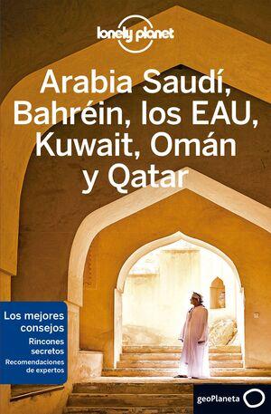 ARABIA SAUDI, BAHREIN, LOS EAU, KUWAIT, OMAN Y QAT