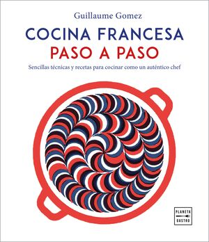 COCINA FRANCESA PASO A PASO