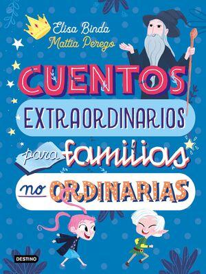 CUENTOS EXTRAORDINARIOS PARA FAMIILIAS N