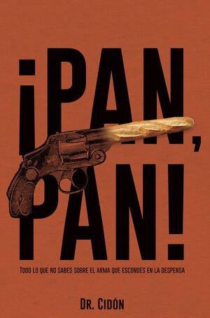 ¡PAN, PAN!