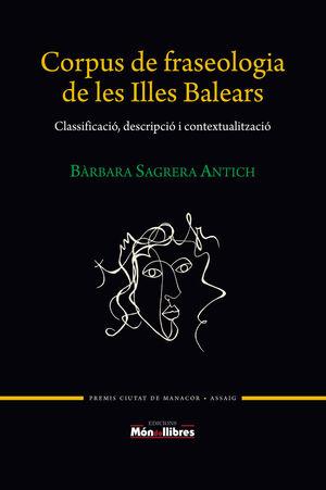 CORPUS DE FRASEOLOGIA DE LES ILLES BALEARS (PREMI