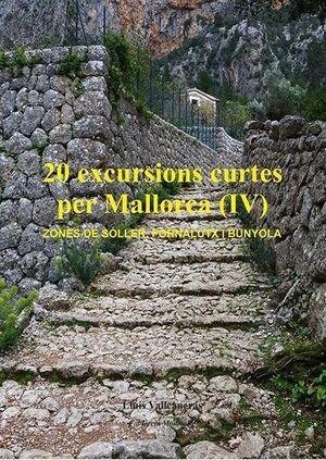 20 EXCURSIONS CURTES PER MALLORCA (IV)