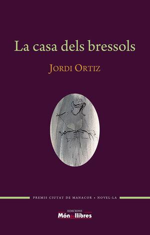 LA CASA DELS BRESSOLS