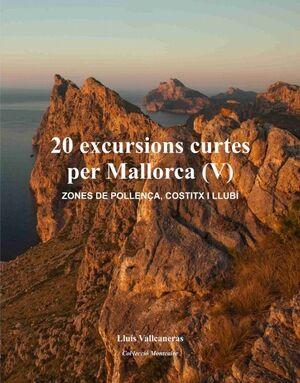 20 EXCURSIONS CURTES PER MALLORCA (V)