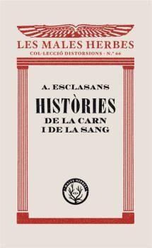 HISTÒRIES DE LA CARN I DE LA SANG