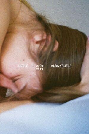 DIARIS 2009-2019 ALBA YRUELA
