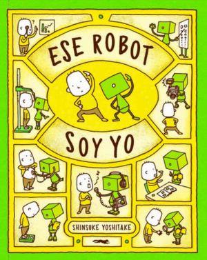ESE ROBOT SOY YO