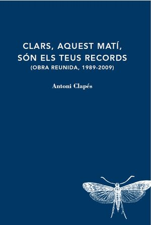 CLARS, AQUEST MATI, SON ELS TEUS RECORDS