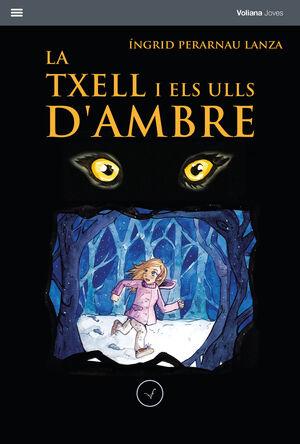 LA TXELL I ELS ULLS D'AMBRE