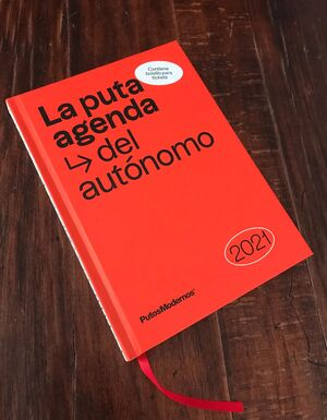 LA PUTA AGENDA DEL AUTÓNOMO 2021