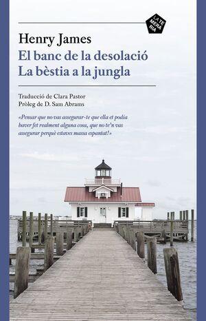 EL BANC DE LA DESOLACIÓ / LA BÈSTIA A LA JUNGLA
