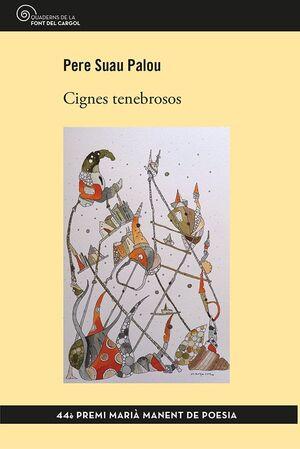 CIGNES TENEBROSOS