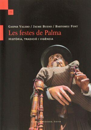 FESTES DE PALMA. HISTORIA, TRADICIO I VIGENCIA, LE
