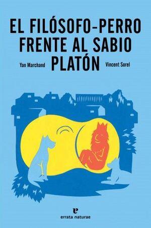 EL FILÓSOFO-PERRO FRENTE AL SABIO PLATÓN
