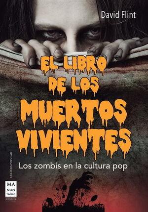 LIBRO DE LOS MUERTOS VIVIENTES, EL