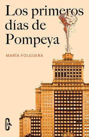 PRIMEROS DIAS DE POMPEYA, LOS