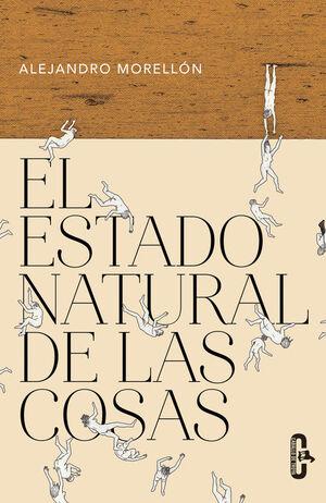 EL ESTADO NATURAL DE LAS COSAS