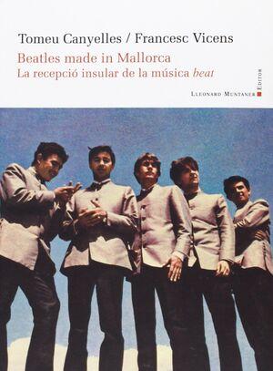 BEATLES MADE IN MALLORCA.
