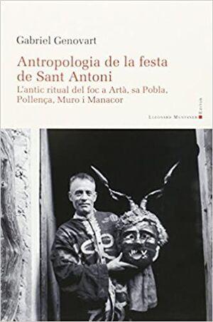 ANTROPOLOGIA DE LA FESTA DE SANT ANTONI
