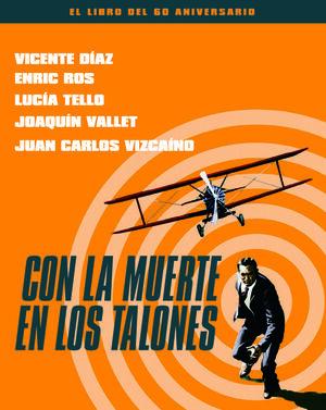 CON LA MUERTE EN LOS TALONES - EL LIBRO DEL 60 ANI