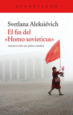 EL FIN DEL HOMO SOVIEITICUS