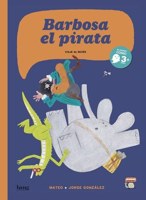BARBOSA EL PIRATA - VIAJE AL REVES