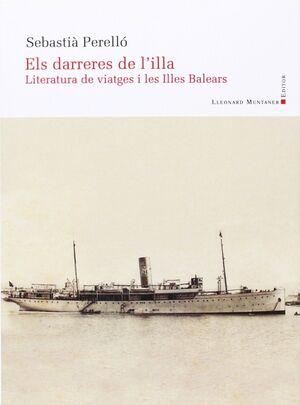 DARRERES DE L'ILLA. LITERATURA DE VIATGES I LES IL