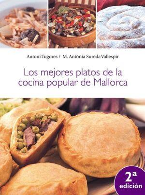 MEJORES PLATOS DE LA COCINA POPULAR DE MALLORCA