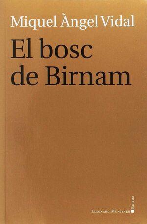 BOSC DE BIRNAM, EL