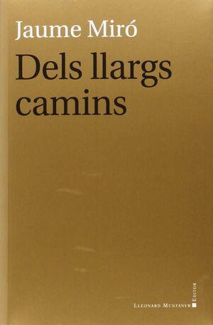 DELS LLARGS CAMINS
