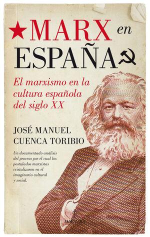 MARX EN ESPAÑA. EL MARXISMO EN LA CULTURA ESPAÑOLA