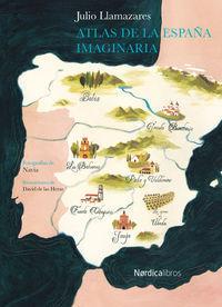 ATLAS DE LA ESPAÑA IMAGINARIA 2ªED.