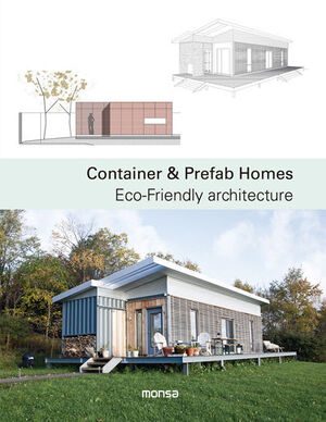 CONTAINER & PREFAB HOMES. ECO-FRIENDLY ARCHIT