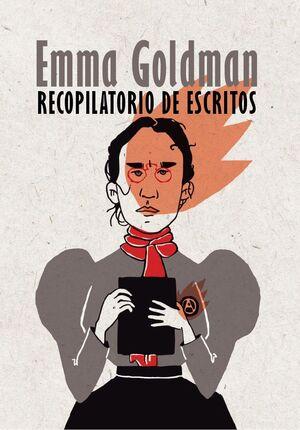 RECOPILATORIO DE ESCRITOS DE EMMA GOLDMAN