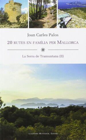 20 RUTES EN FAMÍLIA PER MALLORCA (TRAMUNTANA II)