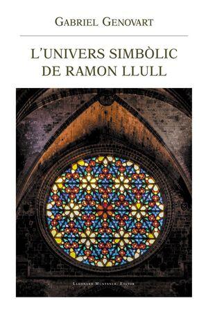 L'UNIVERS SIMBOLIC DE RAMON LLULL